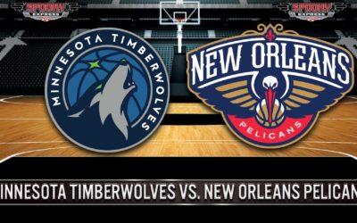 NBA Betting Preview: Minnesota Timberwolves vs. New Orleans Pelicans –  Saturday, October 23, 2021