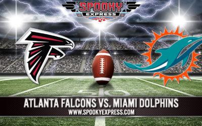 NFL Betting Preview:  Miami Dolphins vs. Atlanta Falcons