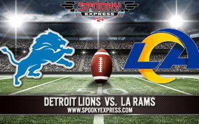 NFL Betting Preview:  Detroit Lions vs. Los Angeles Rams