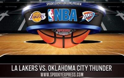 NBA Betting Preview: Los Angeles Lakers vs Oklahoma City Thunder – Wednesday, Aug. 5, 2020