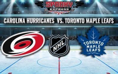 NHL Betting Preview: Carolina Hurricanes vs. Toronto Maple Leafs – Monday, October 25, 2021