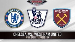 EPL Betting Preview: Chelsea vs. West Ham – Saturday, April 24, 2021