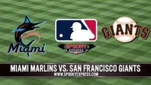 MLB Betting Preview: San Francisco Giants vs. Miami Marlins – Saturday, April 22, 2021
