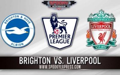 EPL Betting Preview: Brighton vs. Liverpool – Saturday, Nov. 28, 2020