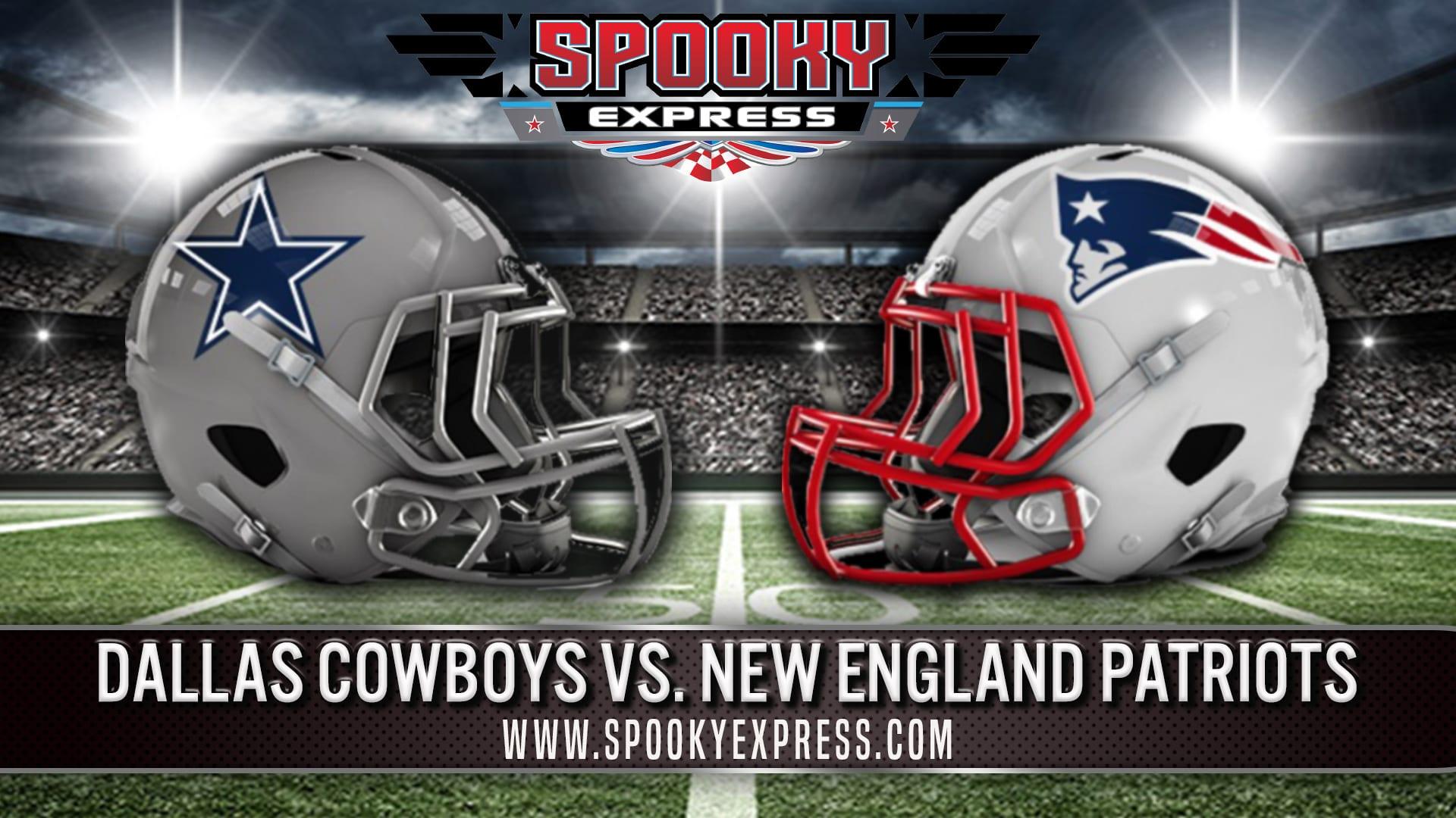 Nfl Betting Preview Dallas Cowboys Vs New England Patriots