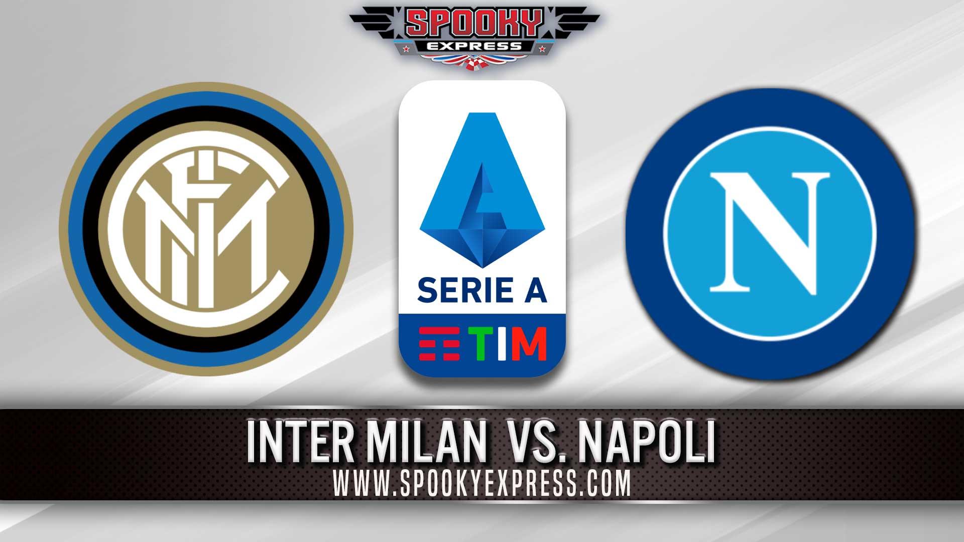 Serie A Betting Preview Inter Milan Vs Napoli