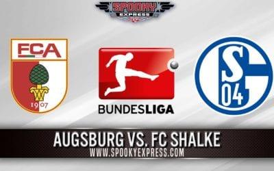 Bundesliga Betting Preview: Augsburg vs. FC Schalke – Sunday, May 24, 2020
