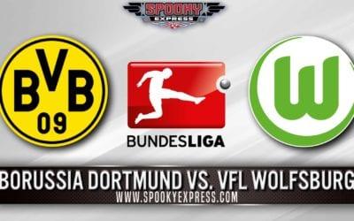 Bundesliga Betting Preview: Borussia Dortmund vs. VFL Wolfsburg – Saturday, May 23, 2020