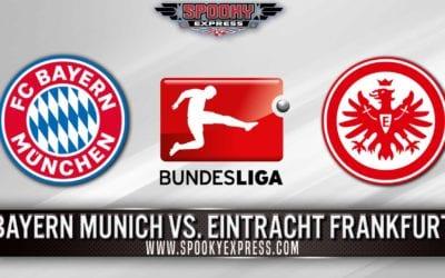 Bundesliga Betting Preview: Bayern Munich vs. Eintracht Frankfurt – Saturday, May 23, 2020