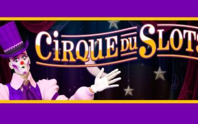 Cirque Du Casino Slots Game Review