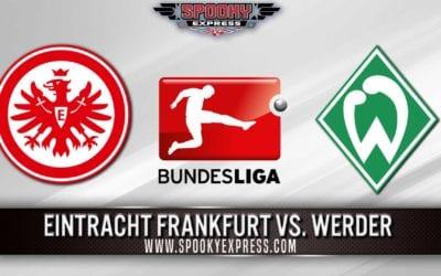 Bundesliga Betting Preview: Eintracht Frankfurt vs. Werder – Wednesday, June 3, 2020