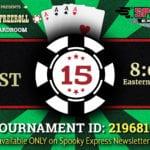 Enjoy August $1k Free Roll Poker Night With Spooky Express!!!