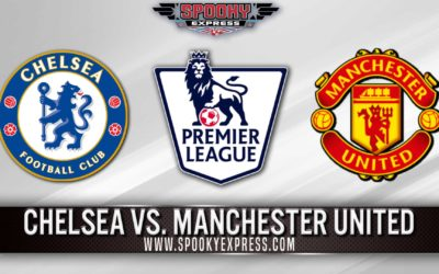 EPL Betting Preview: Chelsea vs Manchester United – Sunday, Feb 28, 2021