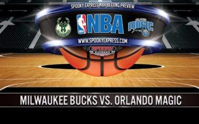 NBA Playoff Betting Preview: Milwaukee Bucks vs. Orlando Magic – Wednesday, Aug. 26, 2020