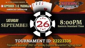 Enjoy September $1k Free Roll Poker Night With Spooky Express!!!