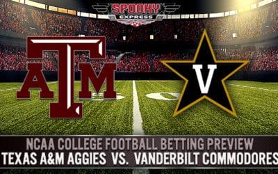 NCAA College Football Betting Preview:  Texas A&M Aggies vs. Vanderbilt Commodores – Saturday, Sept. 26, 2020