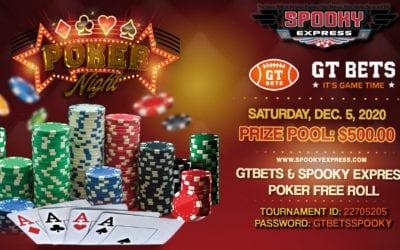 GTBets & Spooky Express Poker Freeroll – Saturday, December 5, 2020