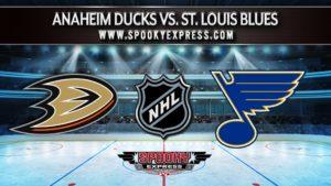 NHL Betting Preview: Anaheim Ducks vs. St. Louis Blues – Monday, March 1, 2021