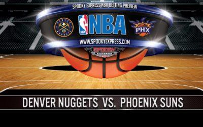 NBA Postseason Game 4 Betting Preview: Denver Nuggets vs. Phoenix Suns – Sunday, June 13, 2021