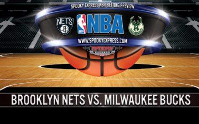 NBA Postseason Game 7 Betting Preview: Brooklyn Nets vs. Milwaukee Bucks – Saturday, June 19, 2021