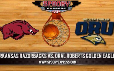 NCAA Tournament Betting Preview-Sweet 16: Arkansas Razorbacks vs. Oral Roberts Golden Eagles – Saturday, March 27, 2021
