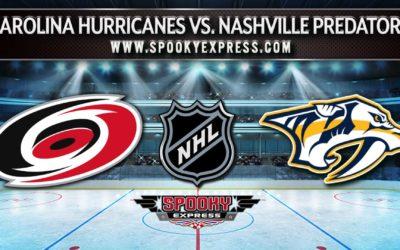 NHL Playoff Betting Preview: Carolina Hurricanes vs. Nashville Predators – Thursday, May 27, 2021