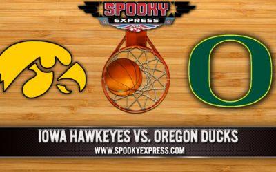 NCAA Tournament Betting Preview-2nd Round: #2 Iowa Hawkeyes vs. #7 Oregon Ducks