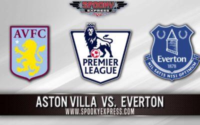 Premier League Betting Preview: Aston Villa vs. Everton – Saturday, May 01, 2021
