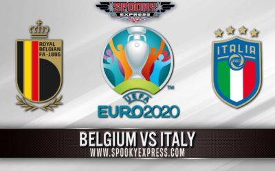 Euro 2020 Betting Preview: Belgium vs Italy – Friday, Jul 02, 2021