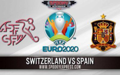 Euro 2020 Betting Preview: Switzerland vs Spain – Friday, Jul 02, 2021