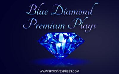 Blue Diamond Premium Plays on Spooky Express